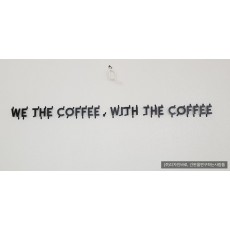[독서당로간판] WE THE COFFEE 갈바 까치발 스카시
